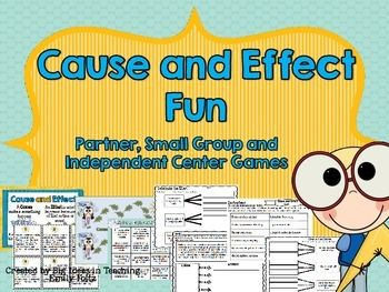Help your students practice the skill of cause and effect with this great set of activities.  This set includes both fiction and informational cause and effect examples. These activities are perfect for small groups, RTI groups, and independent practice.Includes:Cause and Effect and Clue Words PostersCause and Effect Fan and Pick Cause and Effect Knock Your Block Off Partner GameCause and Effect Sort - Perfect for small group instructionCause and Effect Partner Game and small group game5…