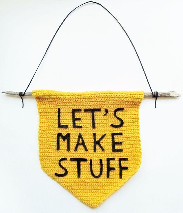 DIY: 'let's make stuff' banner #diy #banner #craft