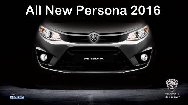 Proton Persona 2016 - Harga, variant, Gambar & Spesifikasi