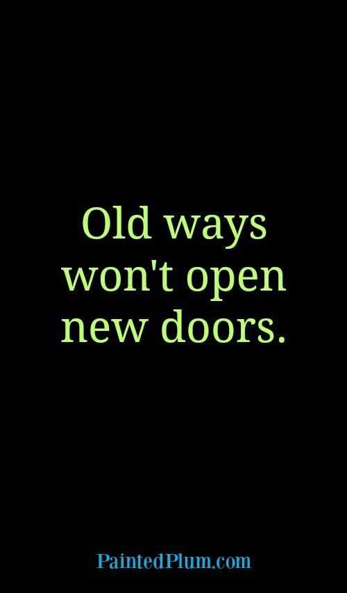 Old ways quote about sobriety recovery addiction alcoholism