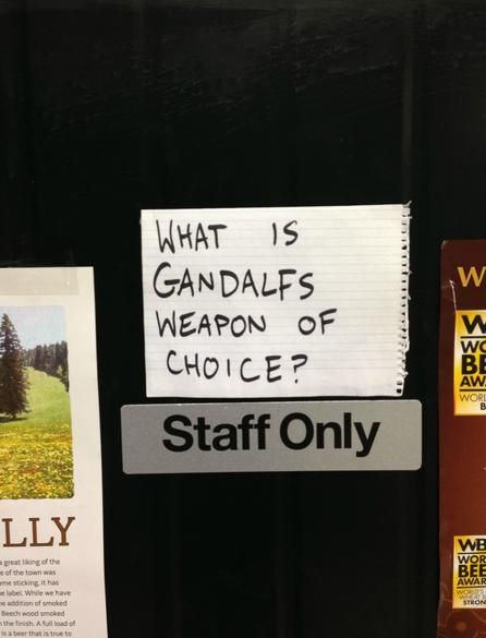 What is Gandalf's Weapon of Choice? [Pic]