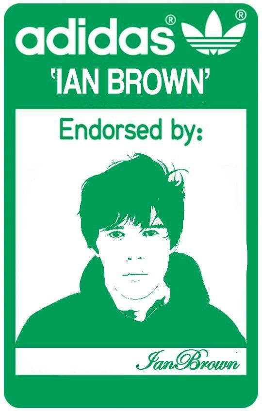 Adidas endorsed by Ian brown, the stone roses
