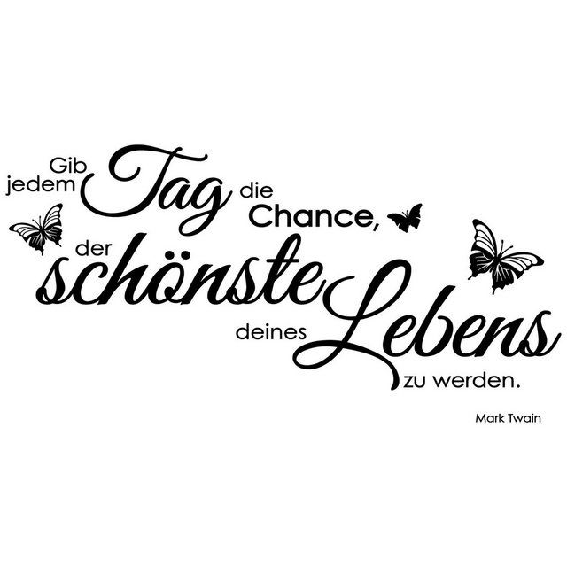 Wandtattoo »Gib jedem Tag die Chance«