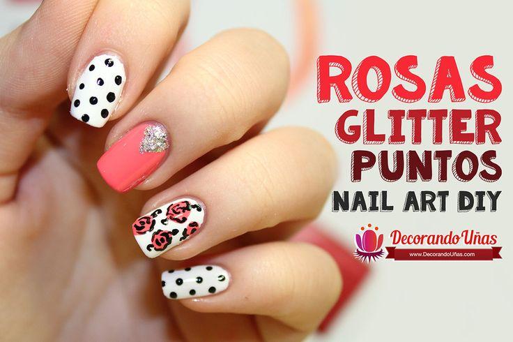 Uñas decoradas con rosas, puntos y glitter – Tutorial paso a paso | Decoración de Uñas - Manicura y Nail Art