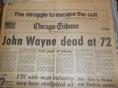 John Wayne dead at 72