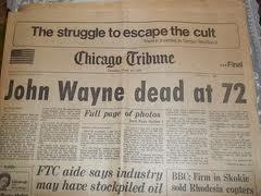 John Wayne dead at 72