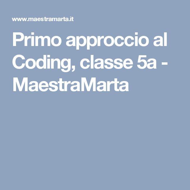 Primo approccio al Coding, classe 5a - MaestraMarta