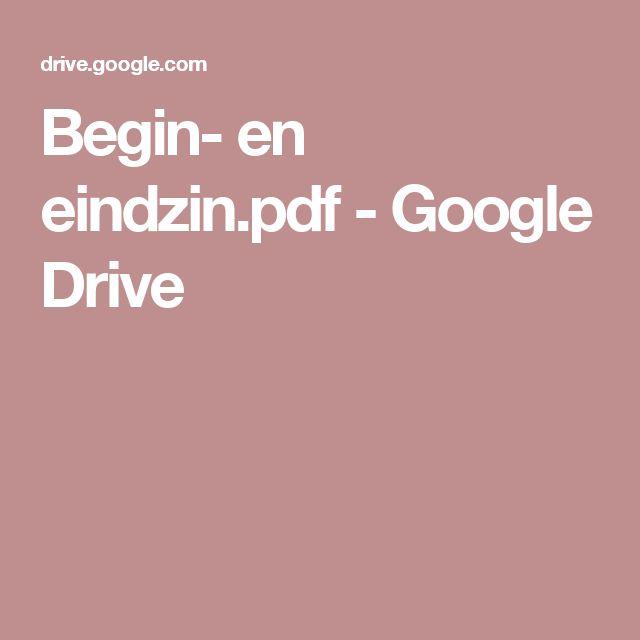 Begin- en eindzin.pdf - Google Drive