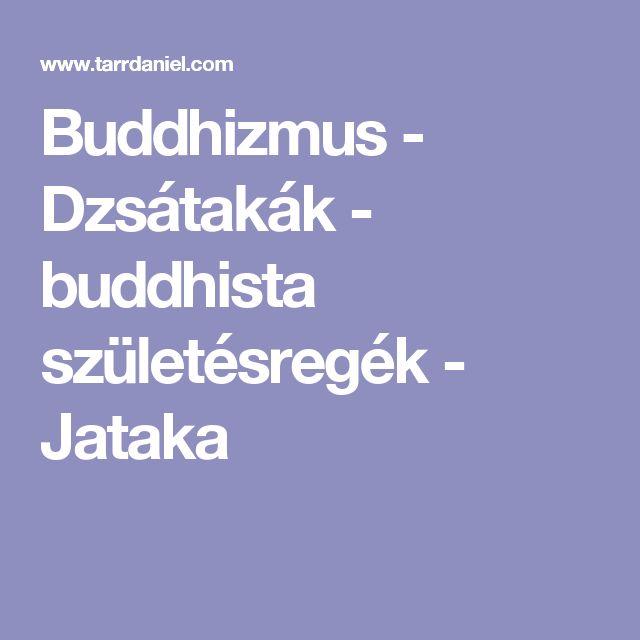 Buddhizmus - Dzsátakák - buddhista születésregék - Jataka