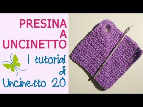 ▶ Tutorial uncinetto - Presine quadrate per la cucina - YouTube