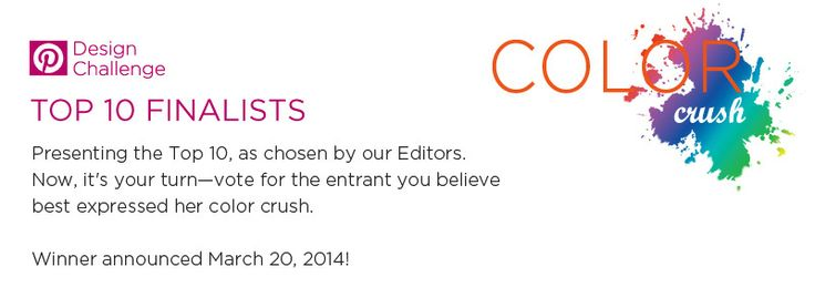 Thank you to everyone who voted for my Color Crush board... you helped me toward a $1000 prize!
