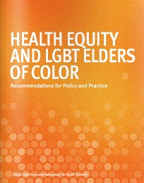 Sage has released a new report that examines health disparities faced by lesbian, gay, bisexual and transgender (LGBT) older people of color, and offers policy solutions in 10 areas to address these challenges.