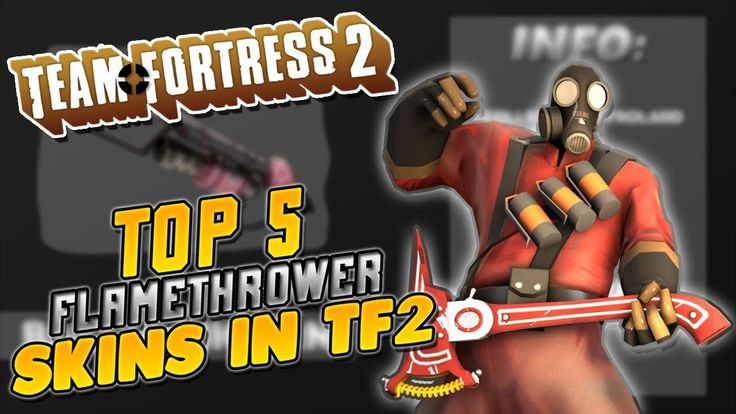TF2 | Top 5 Flamethrower Skins [Prices] #games #teamfortress2 #steam #tf2 #SteamNewRelease #gaming #Valve