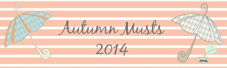 Click on my blog to read 25 Autumn Musts for ideas on how to make the most of the Autumn season! http://findingjoyandbeauty.blogspot.fi/2014/09/my-autumn-musts-2014.html#more
