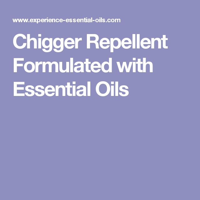Chigger Repellent Formulated with Essential Oils