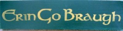 Erin Go Braugh Ireland Forever Irish Sign by shabbysignshoppe