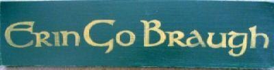 Erin Go Braugh Ireland Forever Irish Sign by shabbysignshoppe