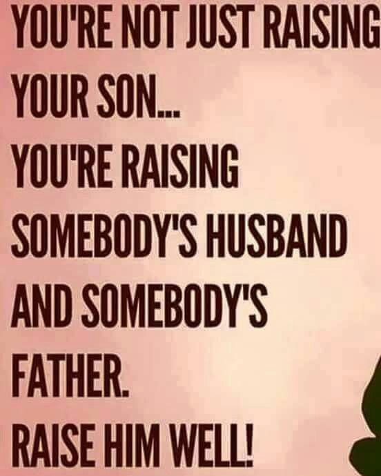 If You Re Not First You Re Last Quote: You're Not Just Raising Your Son... You're Raising