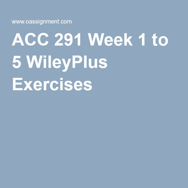 acc 291 week 3 wiley plus Week 4 wiley plus assignment 1 week 4 assignment question 1 correct indicate whether each of the following statements is true or false 1 the corporation is an entity separate and distinct from its owners  acc-291-week-5-assignment-wiley-plus-week five assignment wiley plus donniemax acc 290 final exam answers free 30/30 johnnew200.