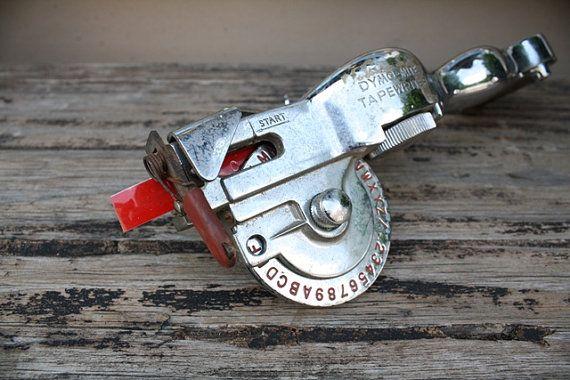 vintage label maker...love dymo tape labels.