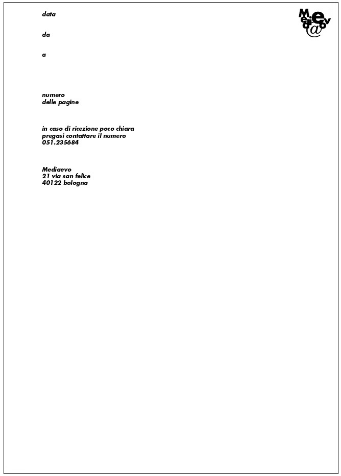 Mediaevo: foglio fax (ebbene sì, a quel tempo si mandavano i fax!).