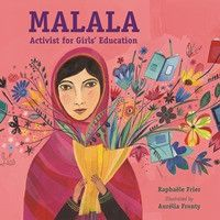 Coming February 7, 2017. Pre-order now! By: Raphaëlle Frier / Illustrated by: Aurélia Fronty Malala's voice is loud and strong and is for all girls around the world. Malala Yousafzai stood up to the T