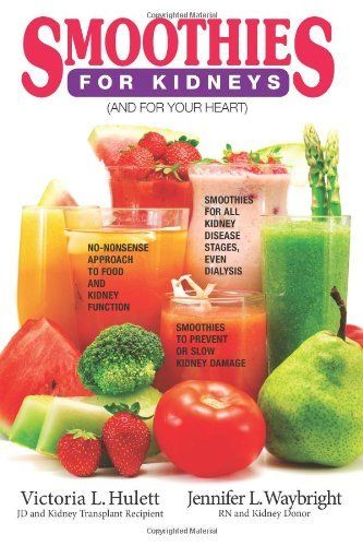 Smoothies For Kidneys: (And The Heart), http://www.amazon.com/dp/1495232174/ref=cm_sw_r_pi_awdm_l7ogtb08WHJ3S