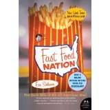 Fast Food Nation: The Dark Side of the All-American Meal (Paperback)By Eric Schlosser