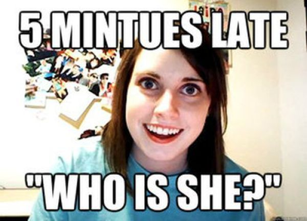 """overly attached girlfriend meme 