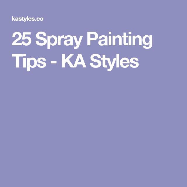 25 Spray Painting Tips - KA Styles
