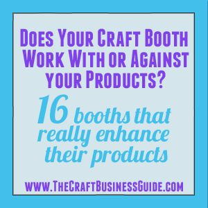 Great article addressing how & what the design/look of your Craft Booth says about your products! Good read for Craft Fair Vendors!! : )