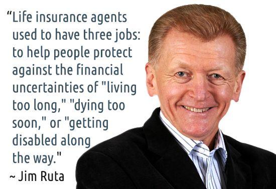 ~ Jim Ruta #quotes #insurance