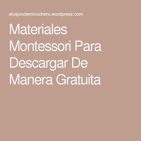 Materiales Montessori Para Descargar De Manera Gratuita