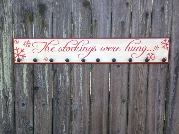 The Stockings Were Hung-WOOD SIGN by Fillintheblankspaces on Etsy