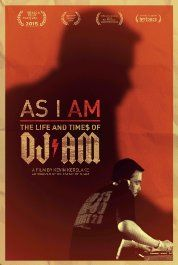 As I AM: The Life and Times of DJ AM (2015) Poster