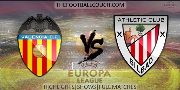[Video] Europa League Valencia vs Athletic Bilbao Highlights - http://ow.ly/ZDsiv - #ValenciaCF #AthleticBilbao #soccer #Europa League #football #soccerhighlights #footballhighlights #europeanfootball #UEFAEuropaLeague #thefootballcouch