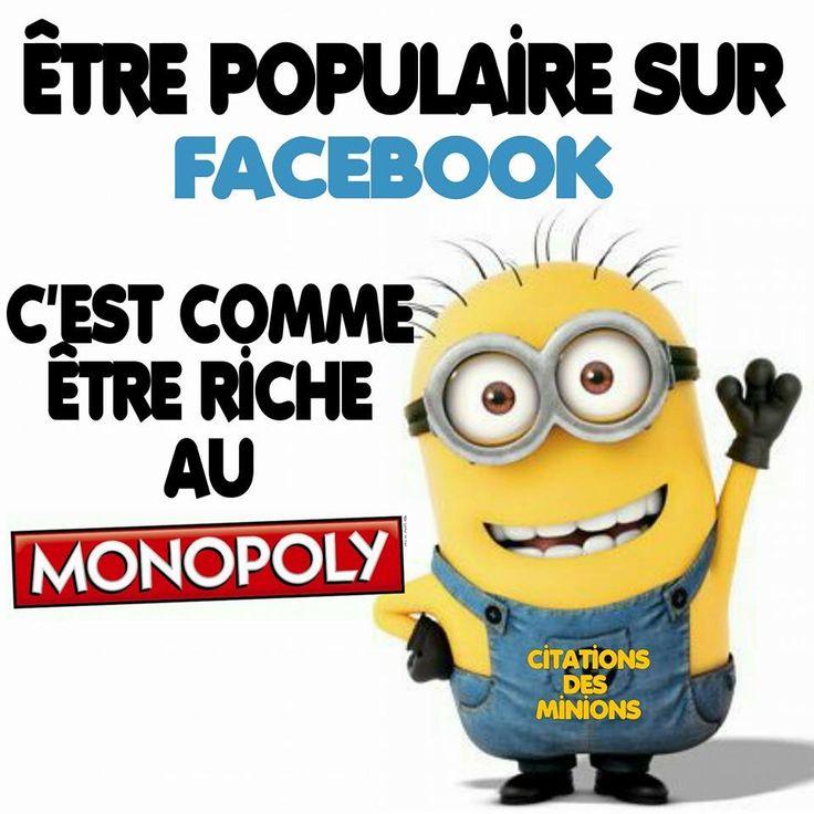etre populaire sur Facebook c'est comme etre riche au Monopoly Sauf pour la Mignonne sympa avec qui on veut coucher