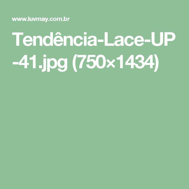 Tendência-Lace-UP-41.jpg (750×1434)