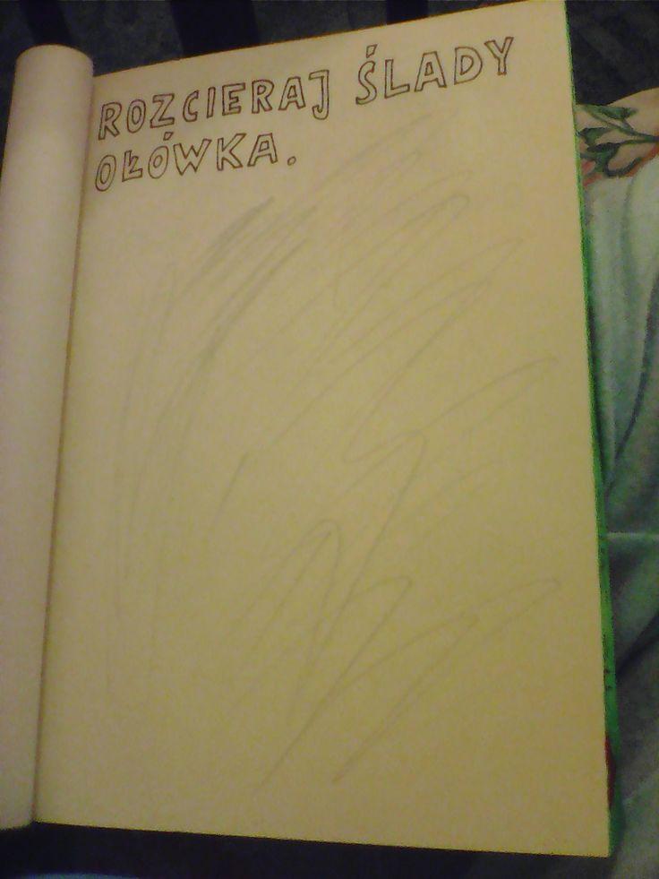 trochę nie wiedziałam jak je zrobić te ślady po ołówku