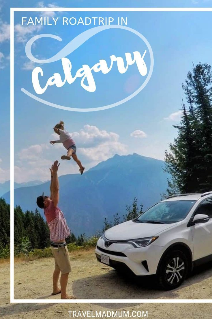 Calgary to Vancouver Road Trip – Canada – A Travel Mad Mum Guide