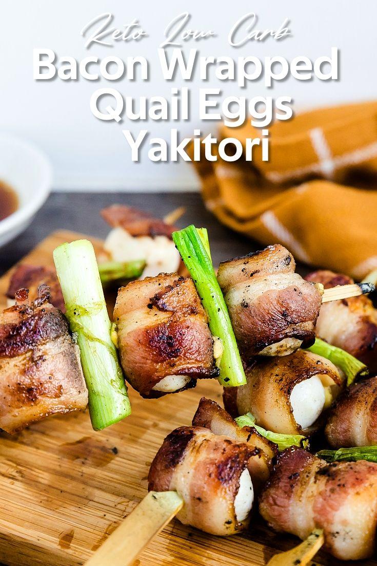 Easy bacon wrapped quail eggs yakitori lowcarbingasian