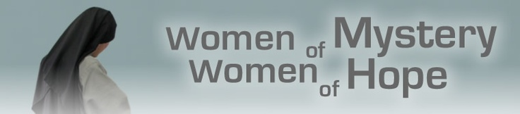 """Beautiful short video on religious vocation featuring Sisters of Life, Missionaries of Charity, and CFRs all from NYC """"Women of Mystery Women of Hope"""""""