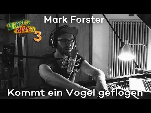 Giraffenaffen 3: Mark Forster - Kommt ein Vogel geflogen - Bing video