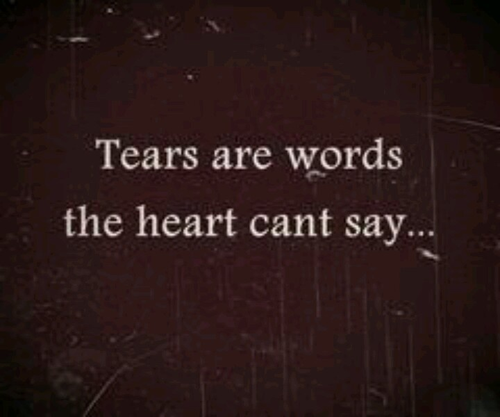 Tears are.... Susan Kay Hoover Scelzi