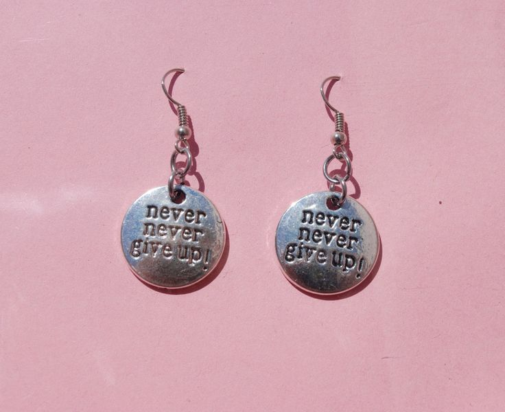 Never never give up! earrings - dangle earrings - inspirational earrings by leonorafi on Etsy