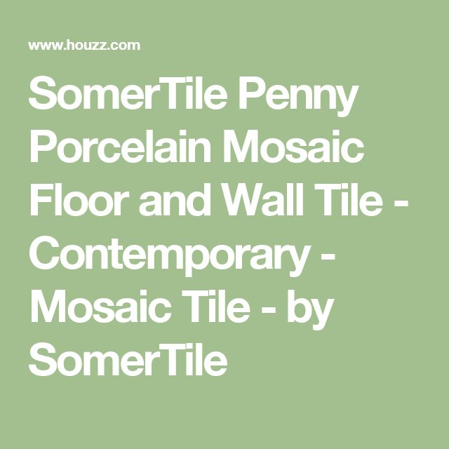 SomerTile Penny Porcelain Mosaic Floor and Wall Tile - Contemporary - Mosaic Tile - by SomerTile