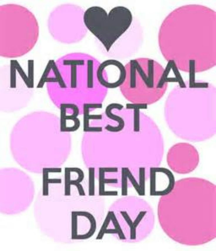 ♡☆ National Best Friend Day ☆♡