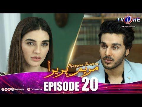 Maryam Pereira | Episode 20 | TV One Drama | Ahsan Khan Sadia Khan