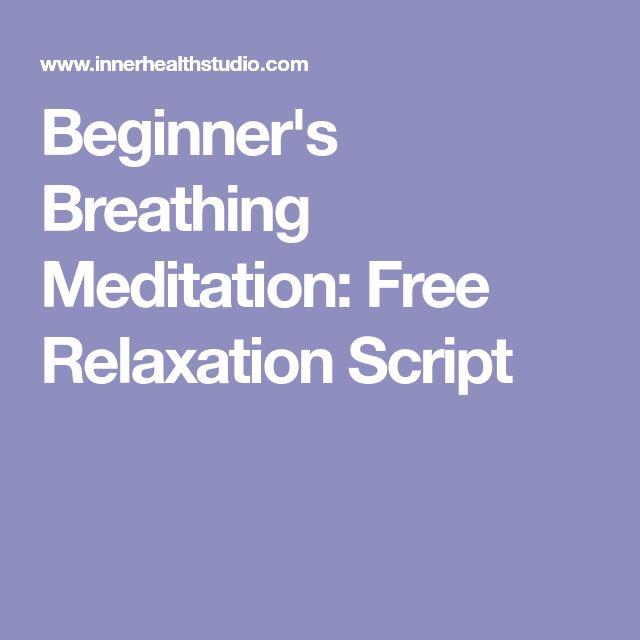 Beginner's Breathing Meditation: Free Relaxation Script