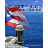 Puerto+Rico+An+Oral+History+1898-2008+-+Barbara+Tasch+Ezratty+-+isbn+9780942929317